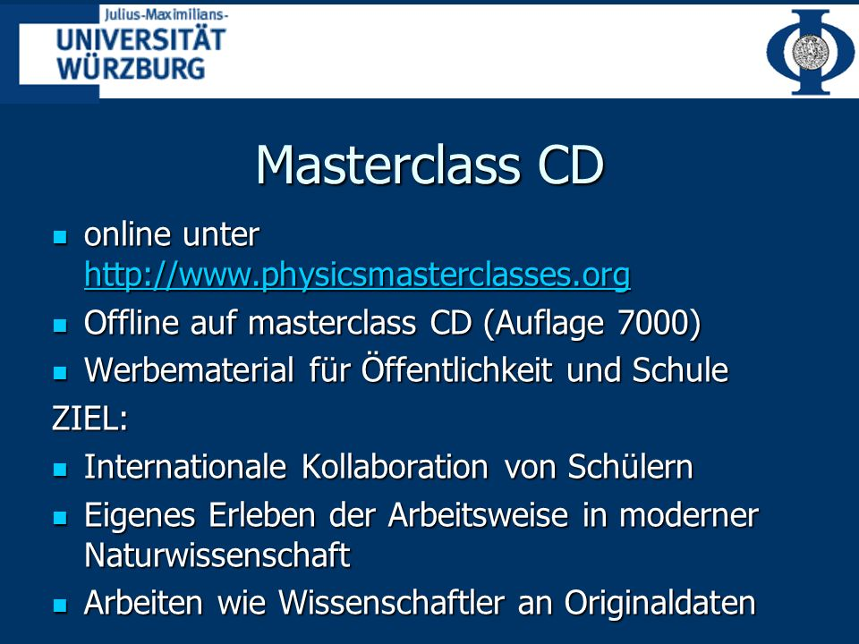 Masterclass CD online unter http://www.physicsmasterclasses.org