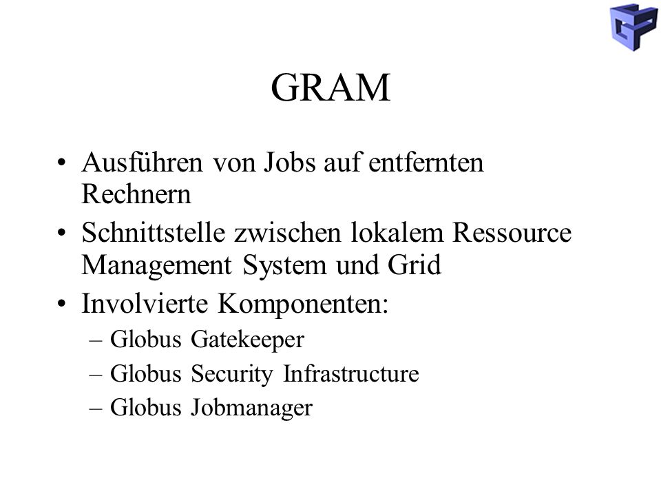 GRAM Ausführen von Jobs auf entfernten Rechnern