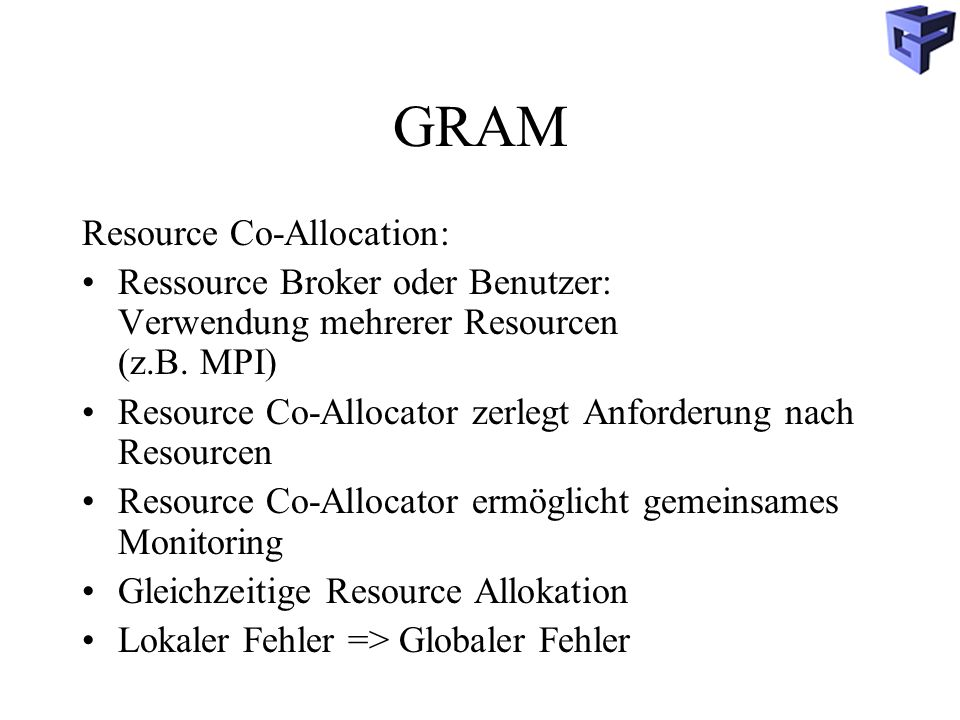 GRAM Resource Co-Allocation: