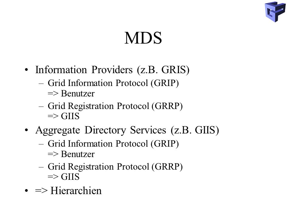MDS Information Providers (z.B. GRIS)
