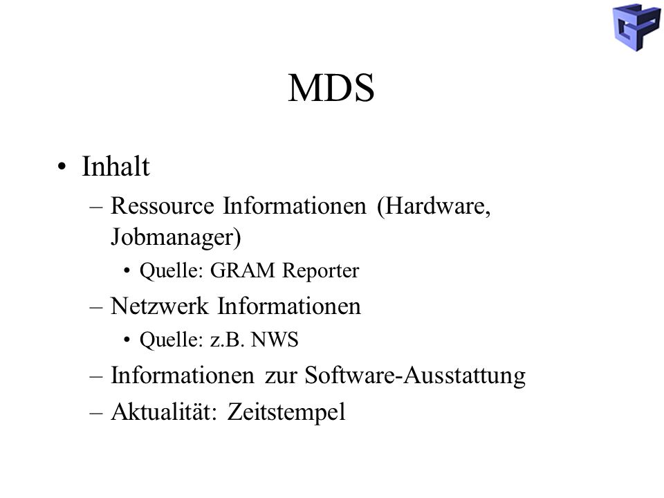 MDS Inhalt Ressource Informationen (Hardware, Jobmanager)