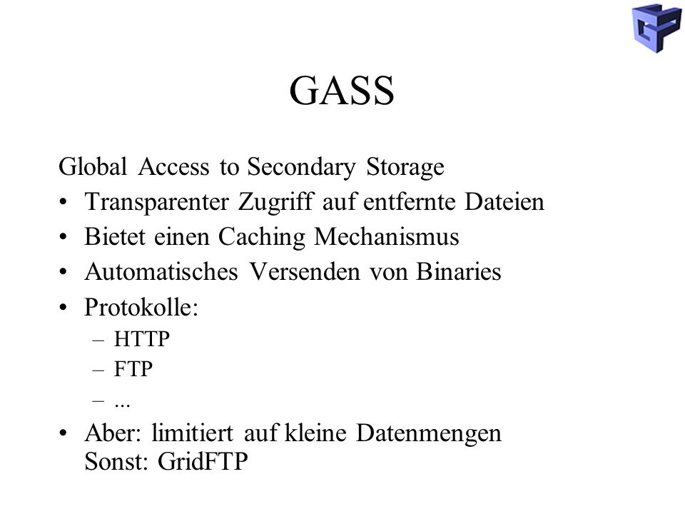 GASS Global Access to Secondary Storage