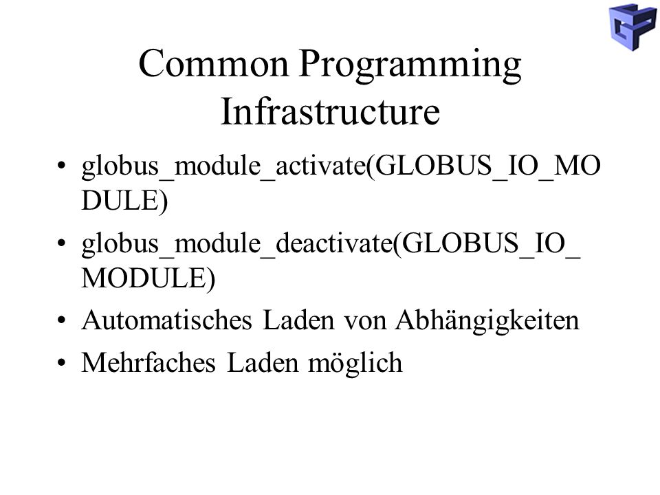 Common Programming Infrastructure