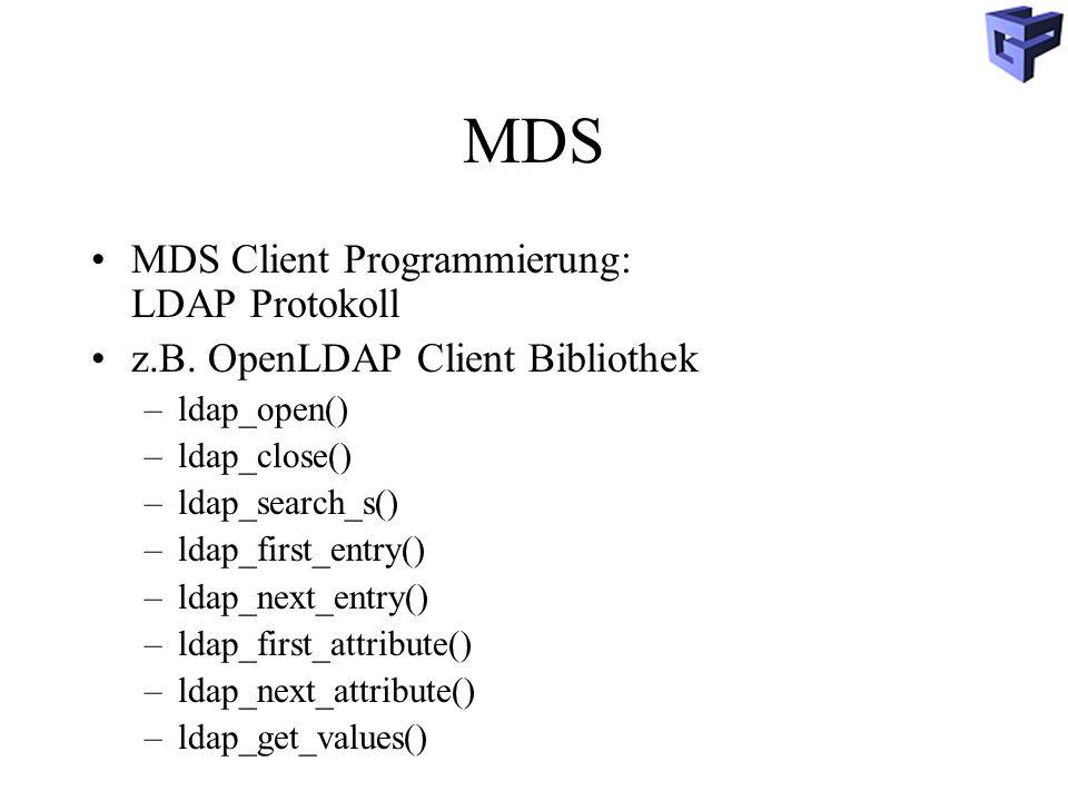 MDS MDS Client Programmierung: LDAP Protokoll