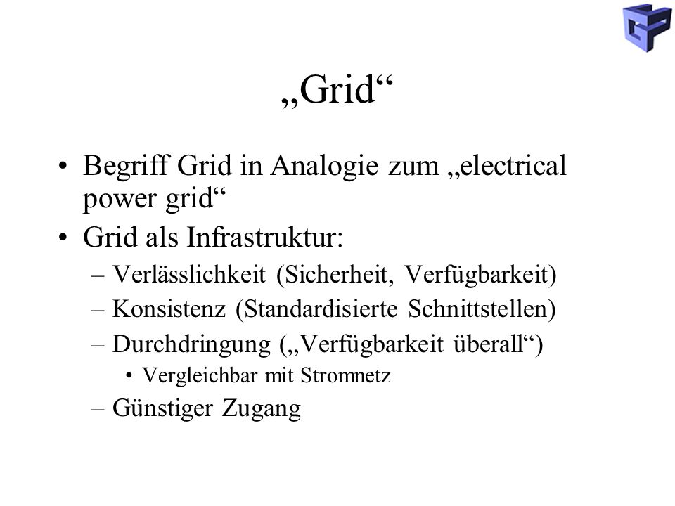 """Grid Begriff Grid in Analogie zum ""electrical power grid"