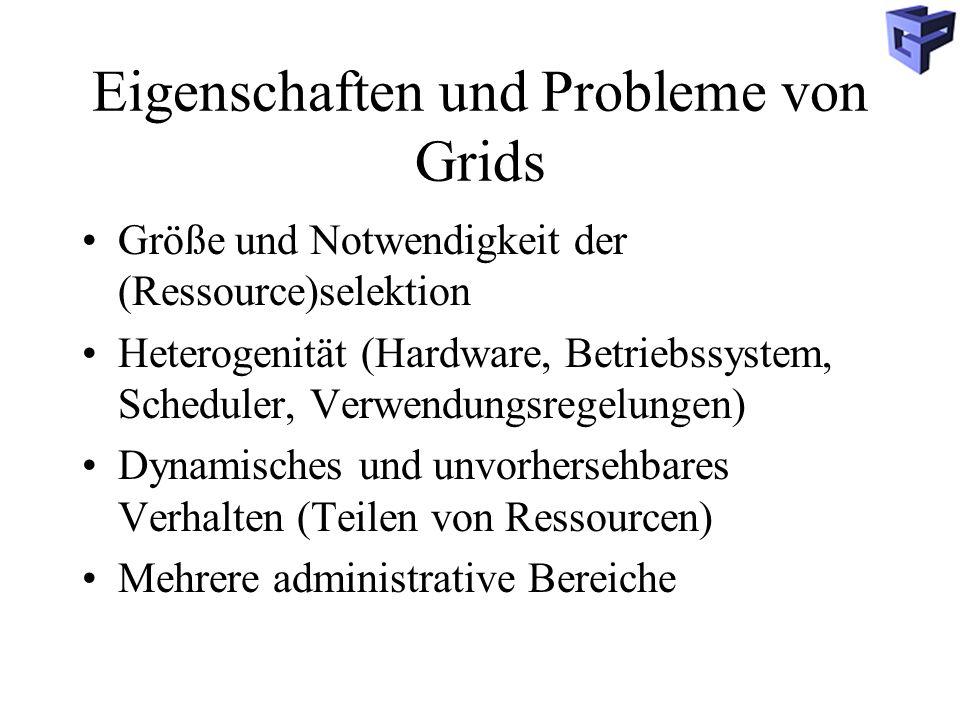Eigenschaften und Probleme von Grids