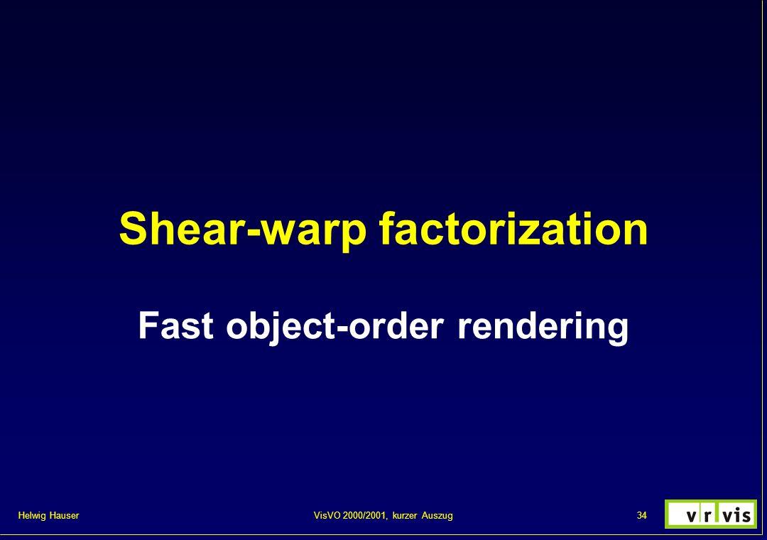 Shear-warp factorization