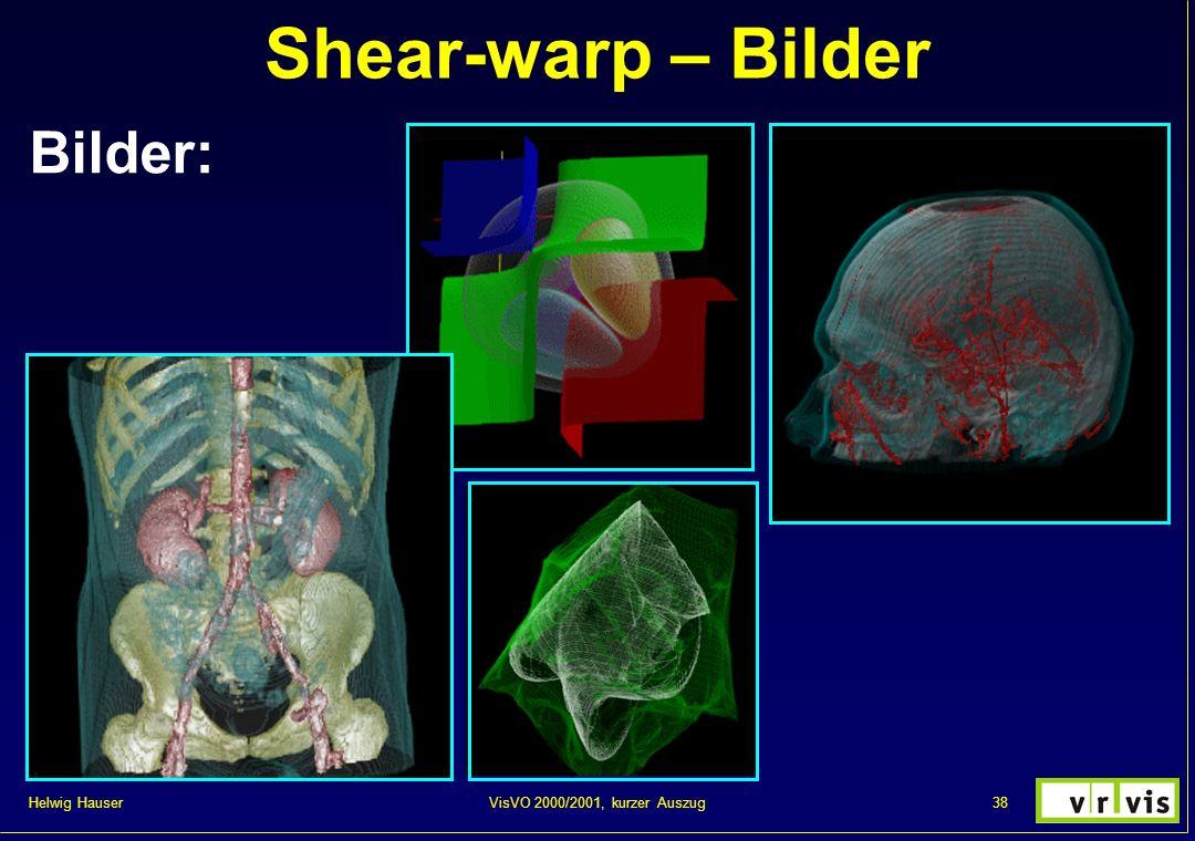 Shear-warp – Bilder Bilder: VisVO 2000/2001, kurzer Auszug