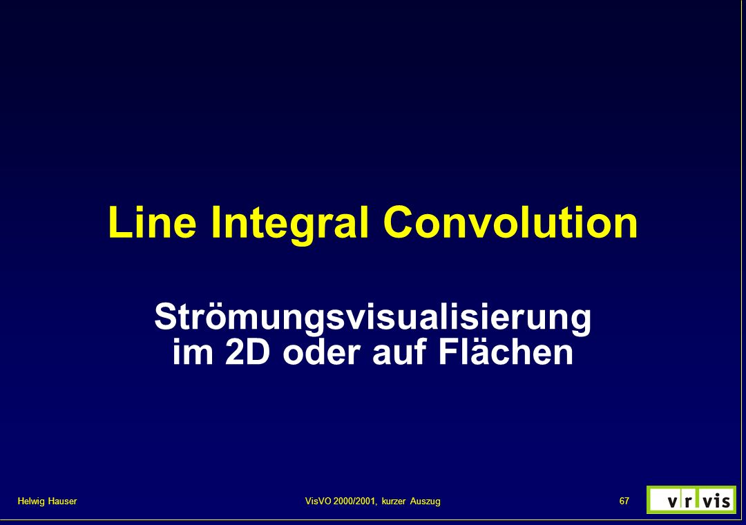 Line Integral Convolution
