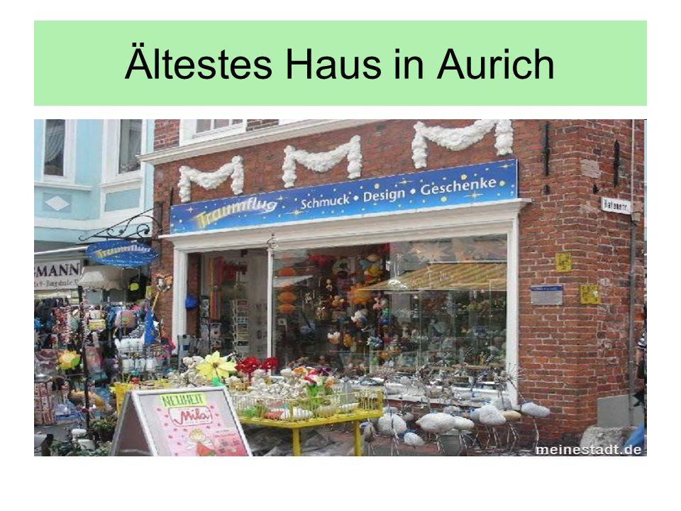 Ältestes Haus in Aurich