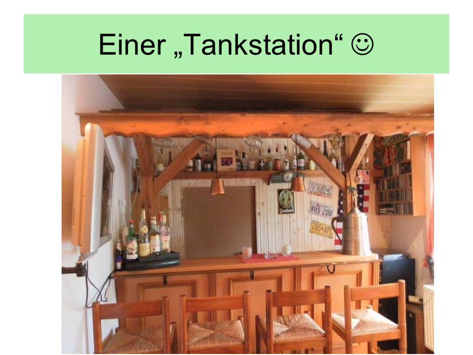 """Einer """"Tankstation """