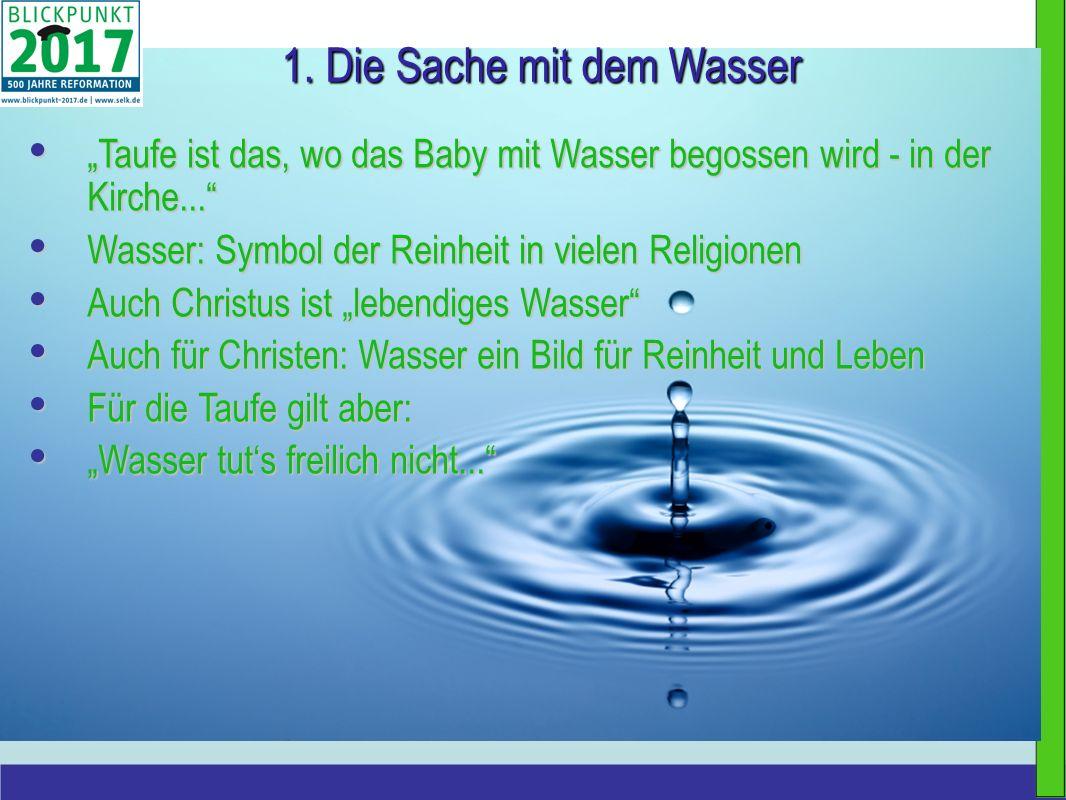 1. Die Sache mit dem Wasser