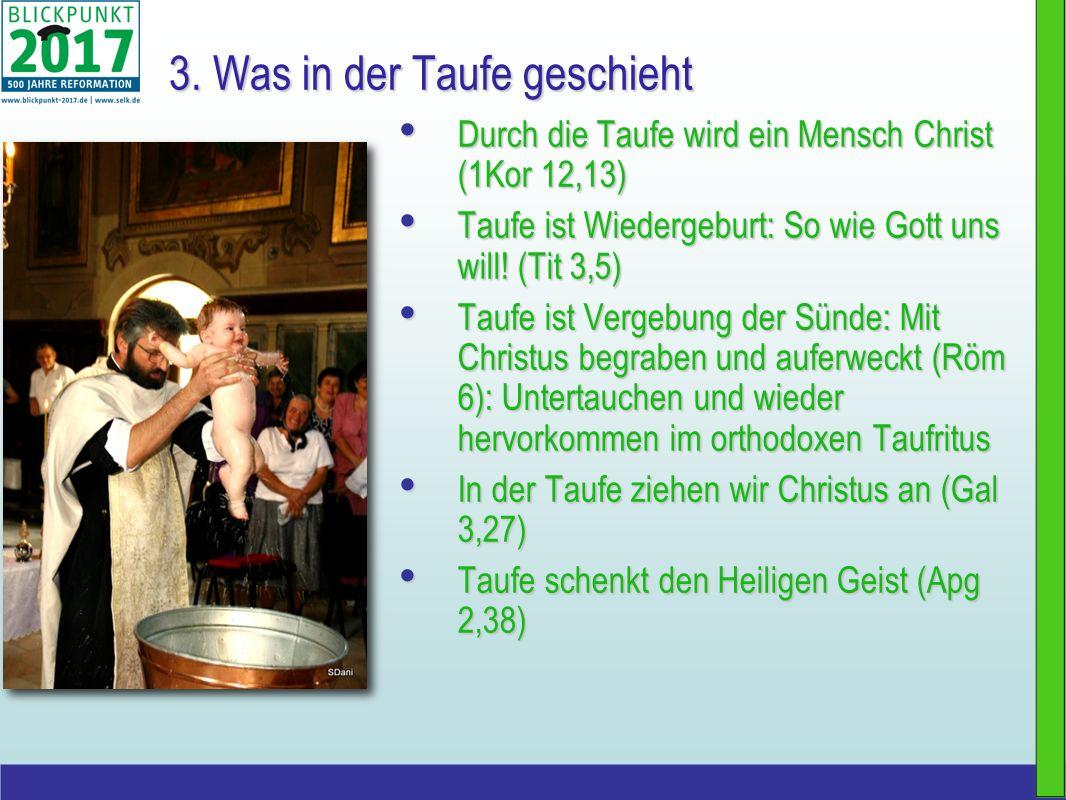 3. Was in der Taufe geschieht