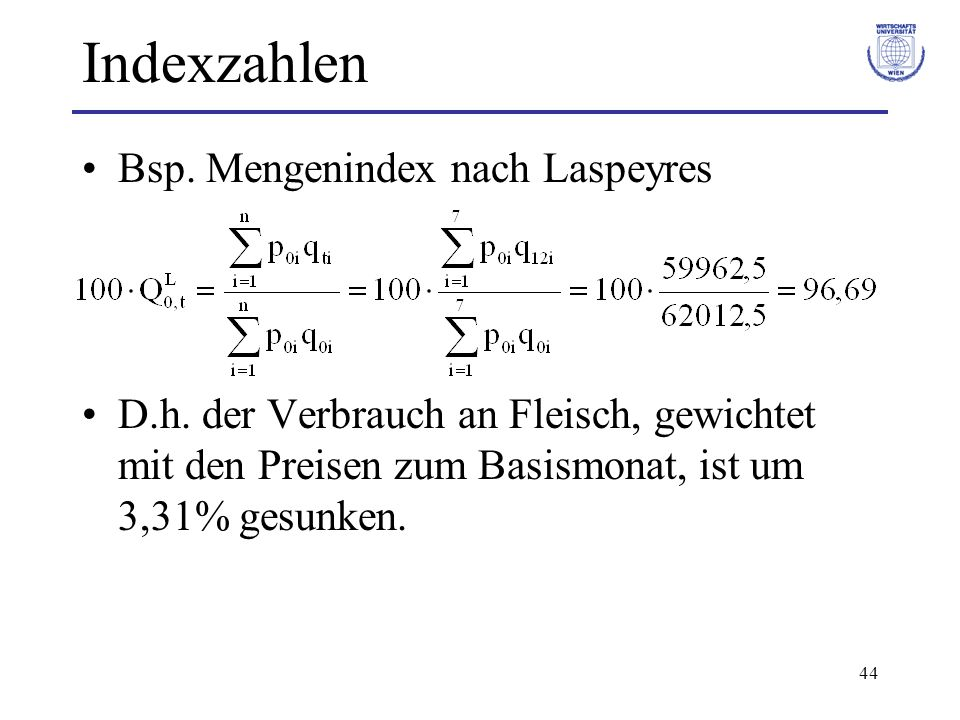 Indexzahlen Bsp. Mengenindex nach Laspeyres