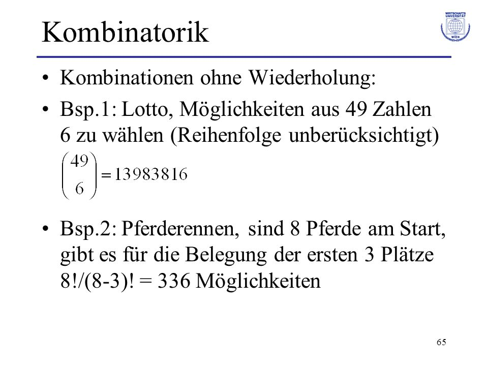 Kombinatorik Kombinationen ohne Wiederholung: