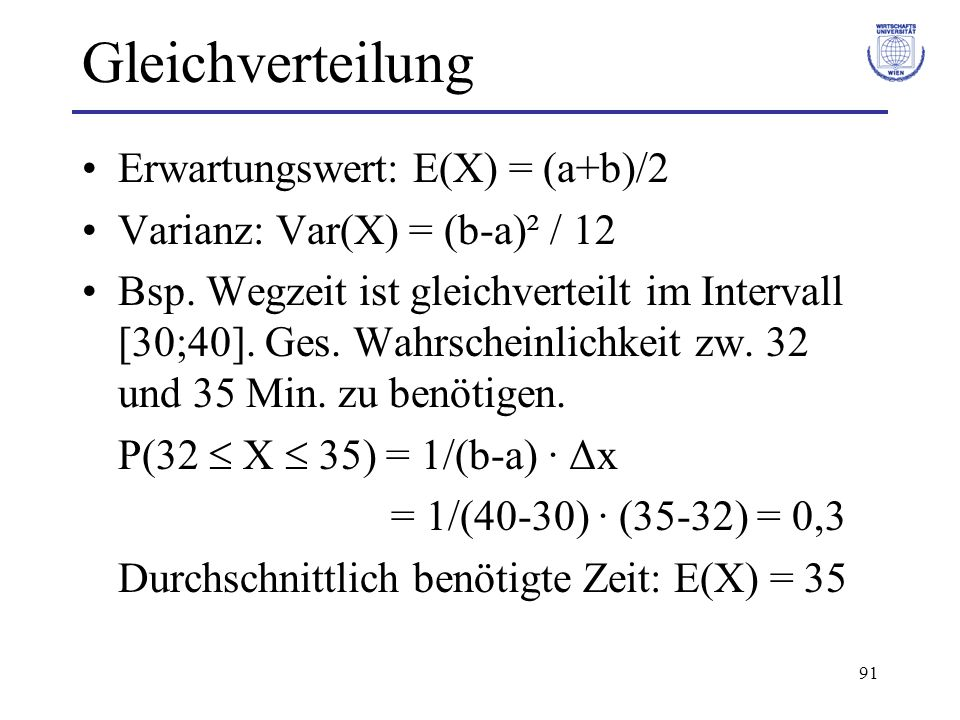 Gleichverteilung Erwartungswert: E(X) = (a+b)/2