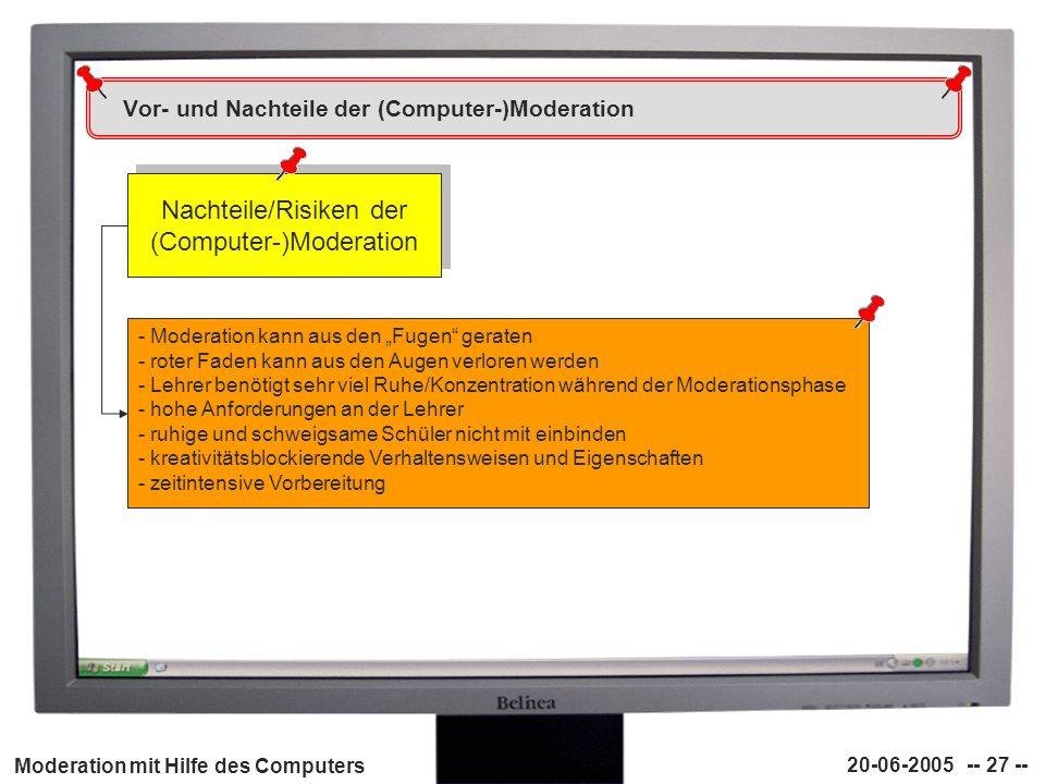 Vor- und Nachteile der (Computer-)Moderation