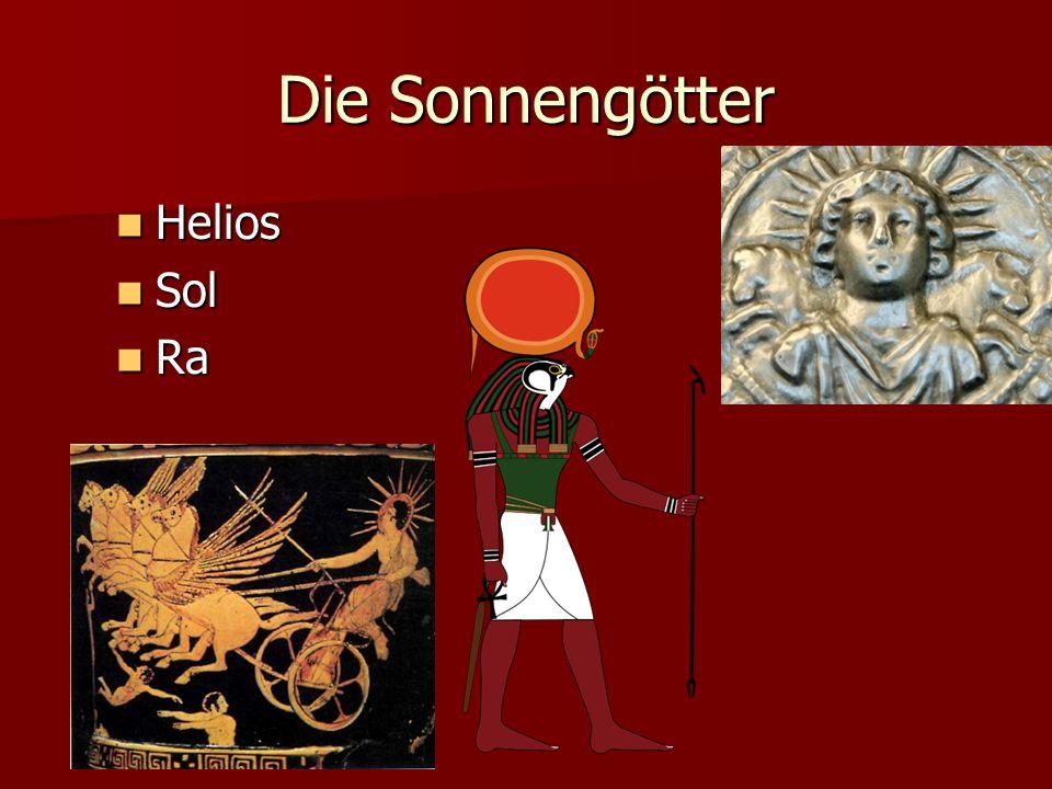 Die Sonnengötter Helios Sol Ra