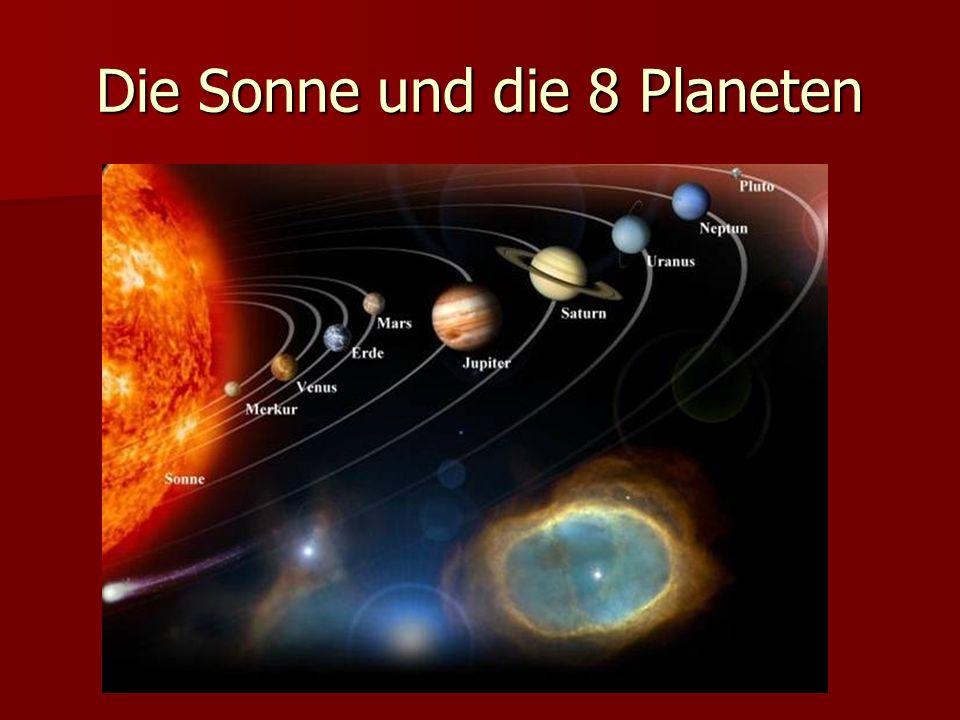 Die Sonne und die 8 Planeten