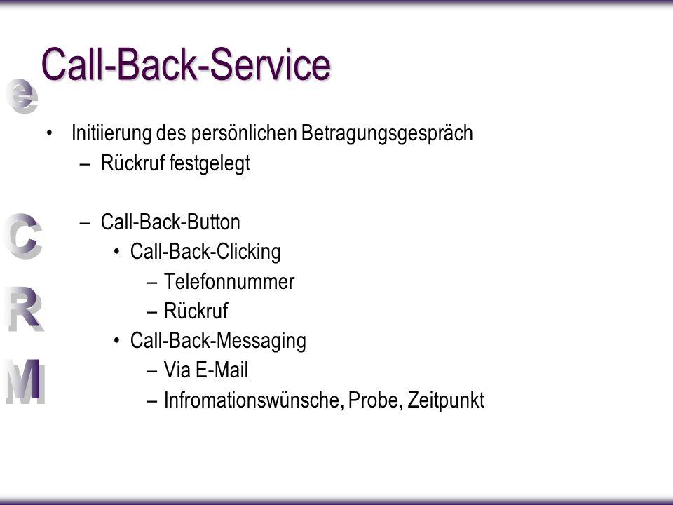 Call-Back-Service Initiierung des persönlichen Betragungsgespräch