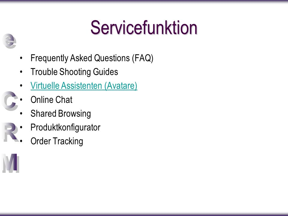 Servicefunktion Frequently Asked Questions (FAQ)