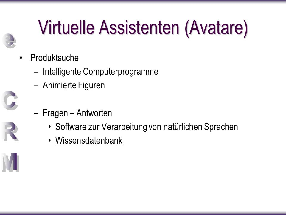 Virtuelle Assistenten (Avatare)
