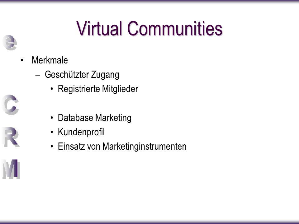 Virtual Communities Merkmale Geschützter Zugang