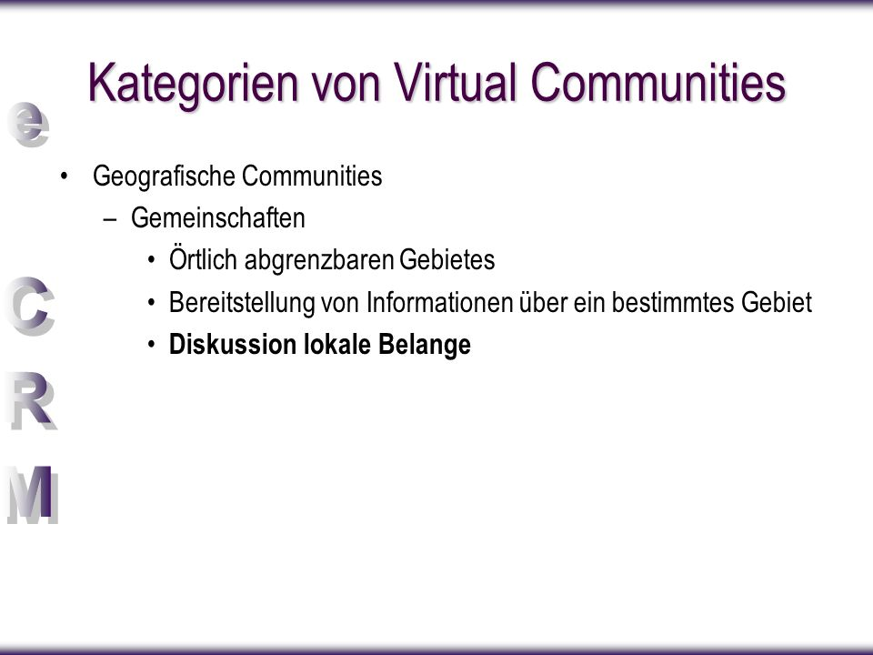 Kategorien von Virtual Communities