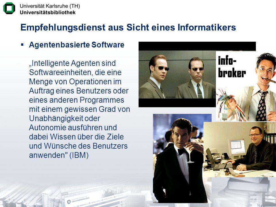 Empfehlungsdienst aus Sicht eines Informatikers