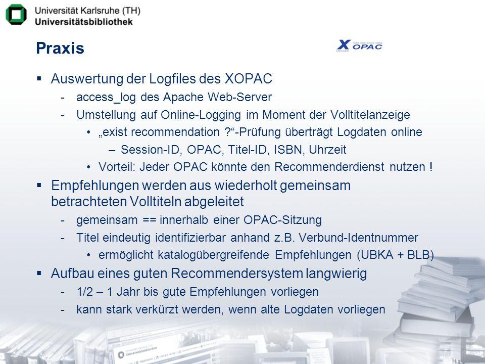 Praxis Auswertung der Logfiles des XOPAC