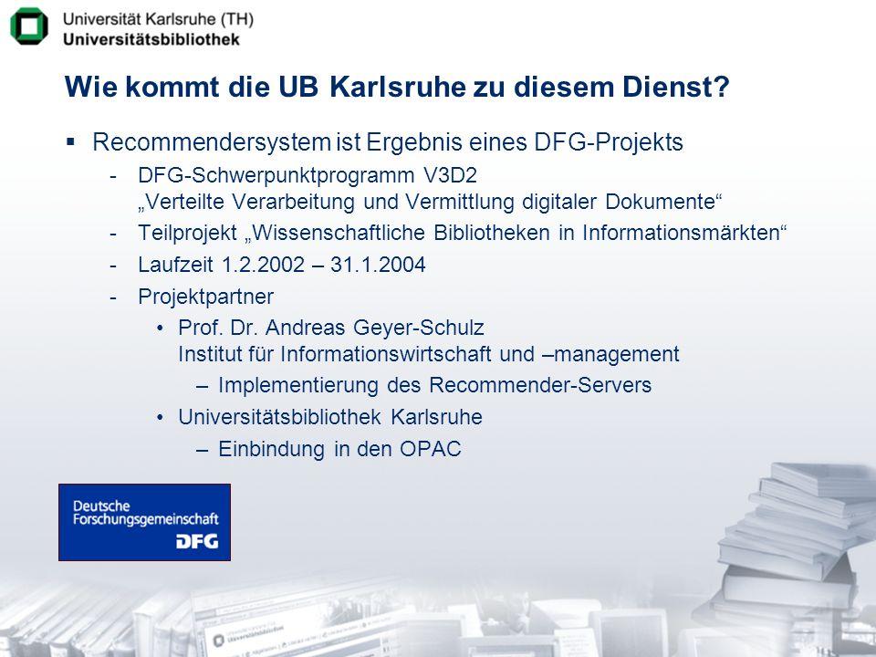 Wie kommt die UB Karlsruhe zu diesem Dienst