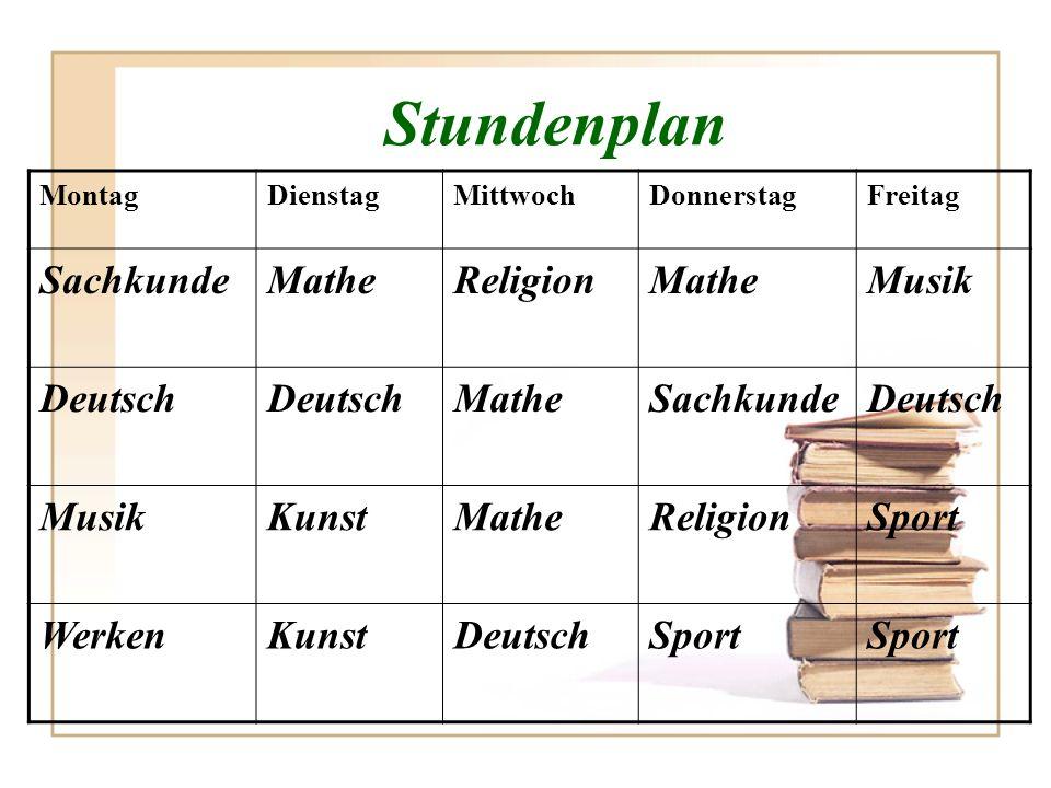 Stundenplan Sachkunde Mathe Religion Musik Deutsch Kunst Sport Werken