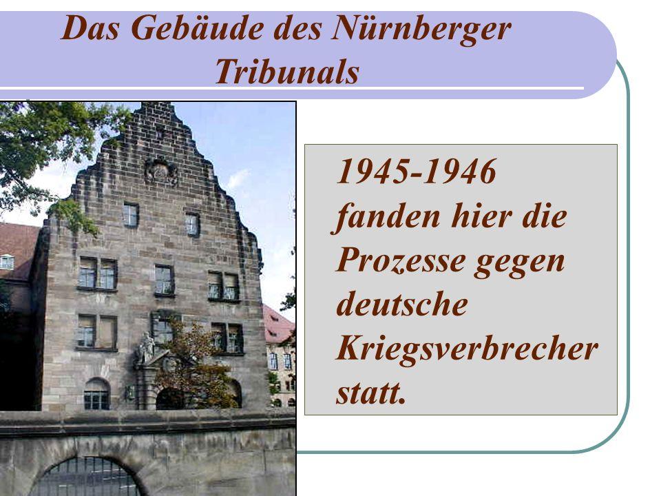 Das Gebäude des Nürnberger
