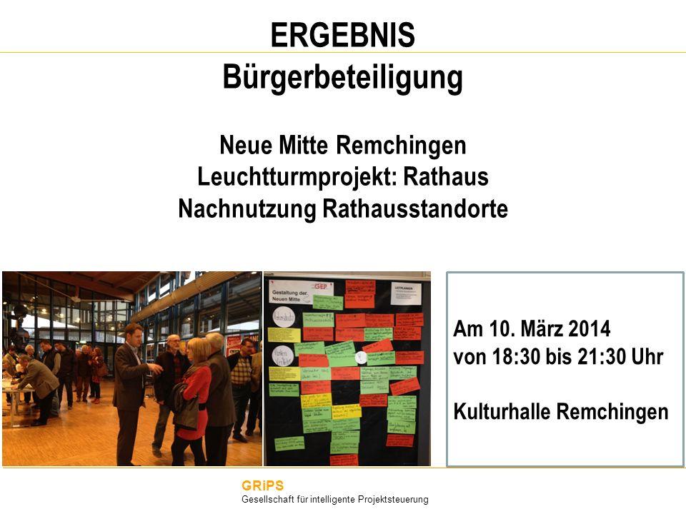 ERGEBNIS Bürgerbeteiligung Neue Mitte Remchingen Leuchtturmprojekt: Rathaus Nachnutzung Rathausstandorte