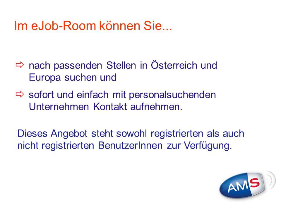 Im eJob-Room können Sie...