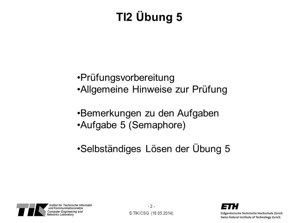 TI2 Übung 5 Prüfungsvorbereitung Allgemeine Hinweise zur Prüfung