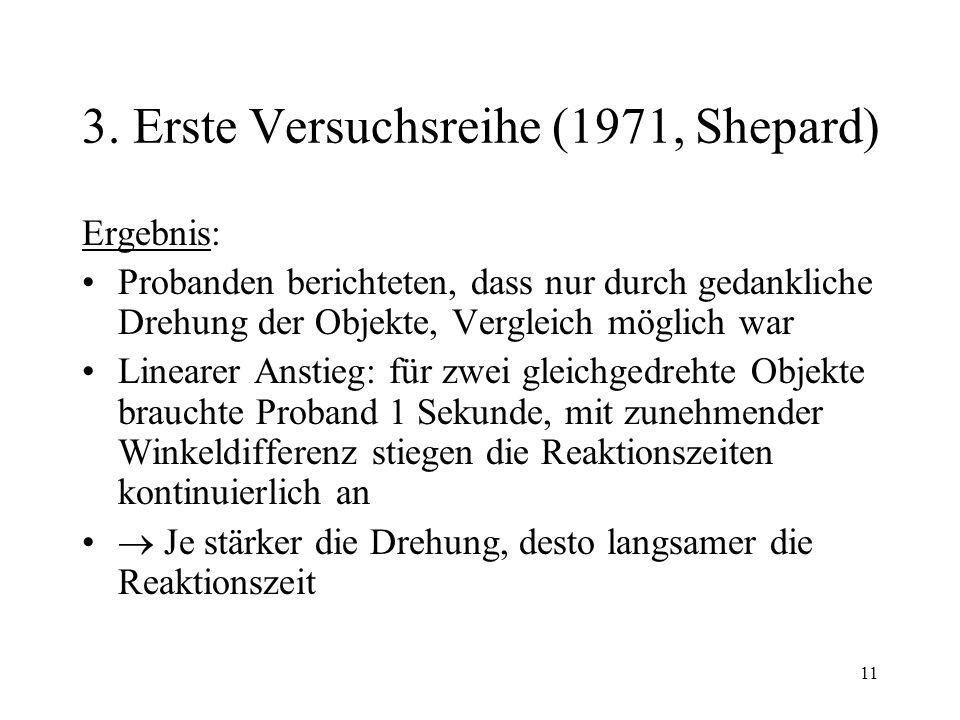 3. Erste Versuchsreihe (1971, Shepard)