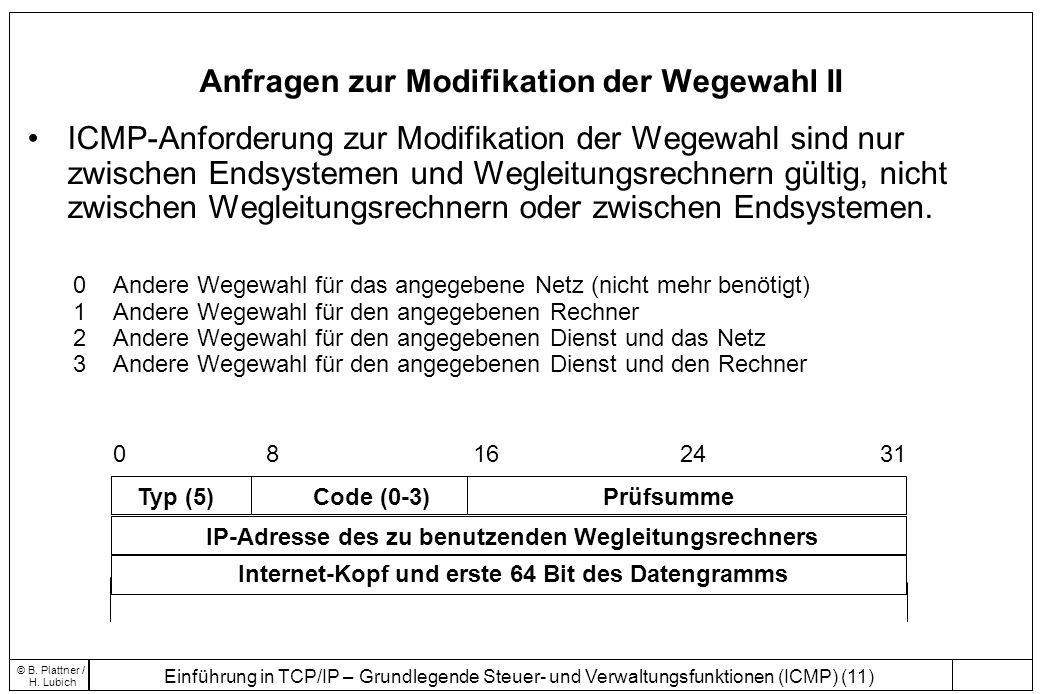 Anfragen zur Modifikation der Wegewahl II