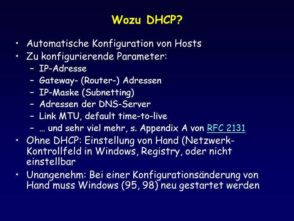 Wozu DHCP Automatische Konfiguration von Hosts