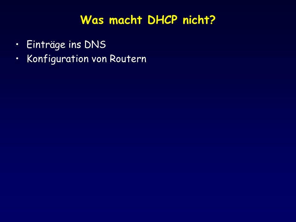Was macht DHCP nicht Einträge ins DNS Konfiguration von Routern