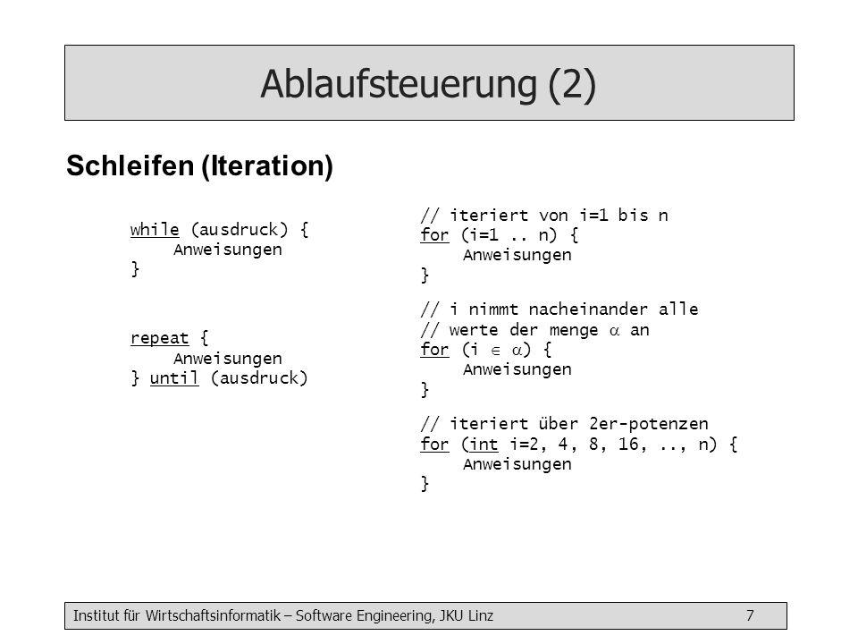 Ablaufsteuerung (2) Schleifen (Iteration)
