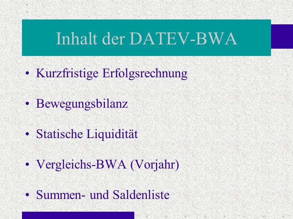 Inhalt der DATEV-BWA Kurzfristige Erfolgsrechnung Bewegungsbilanz