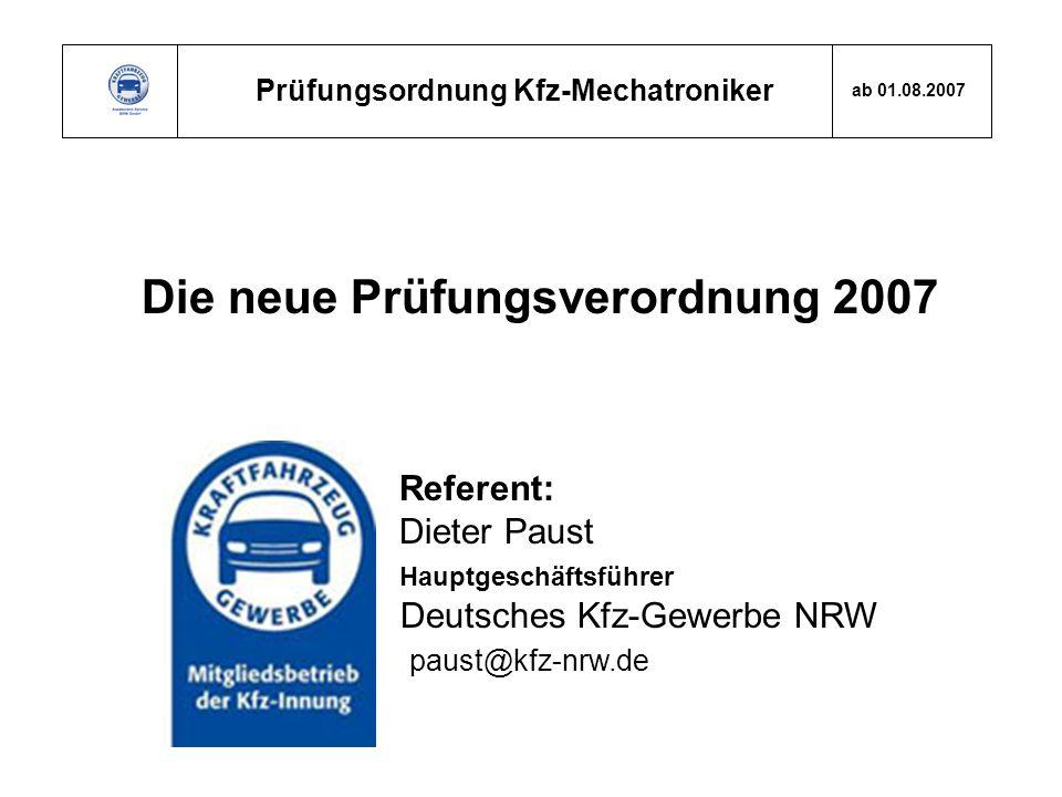 Die neue Prüfungsverordnung 2007