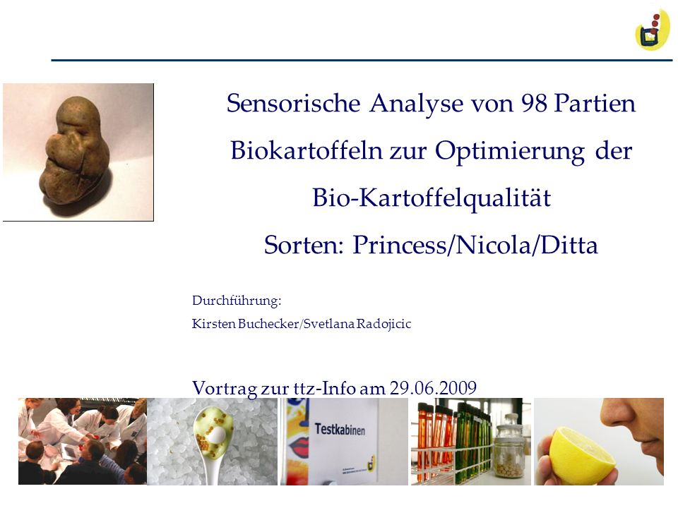 Sensorische Analyse von 98 Partien Biokartoffeln zur Optimierung der