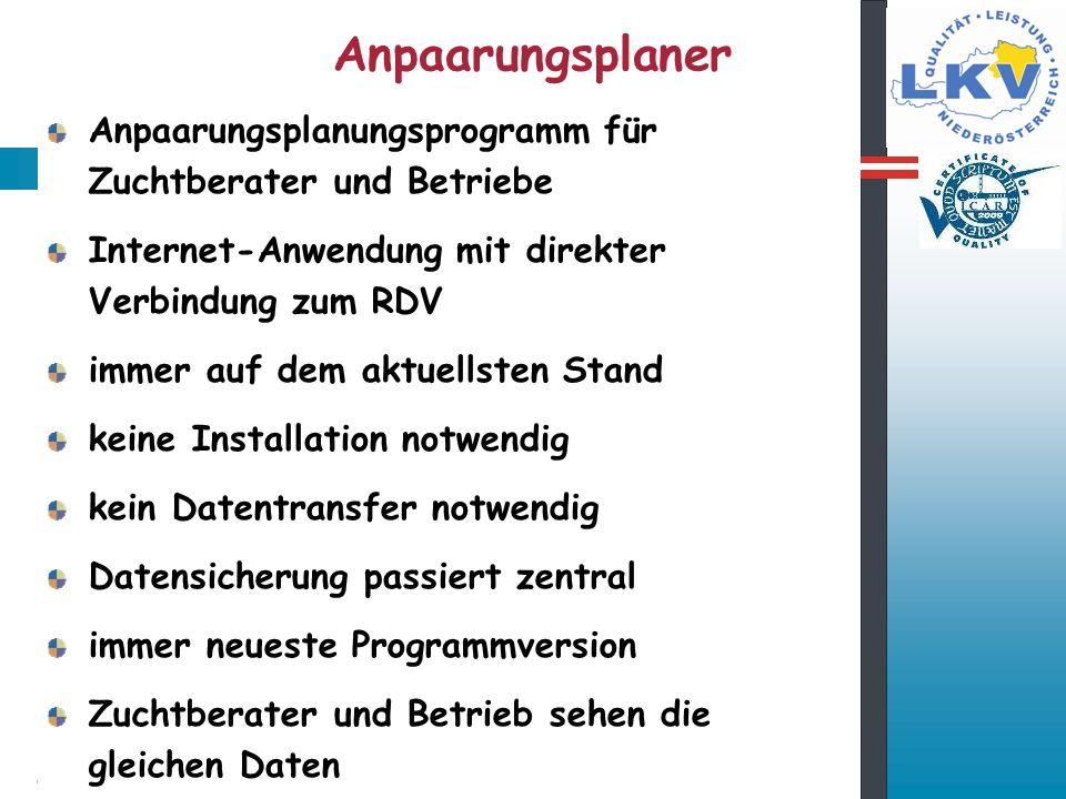 Anpaarungsplaner Anpaarungsplanungsprogramm für Zuchtberater und Betriebe. Internet-Anwendung mit direkter Verbindung zum RDV.