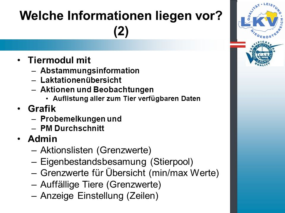 Welche Informationen liegen vor (2)