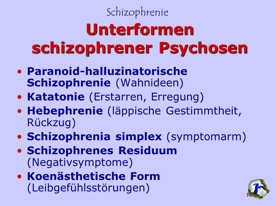 Unterformen schizophrener Psychosen