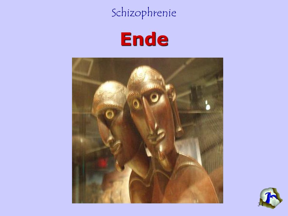 Ende Keel - Schizophrenie