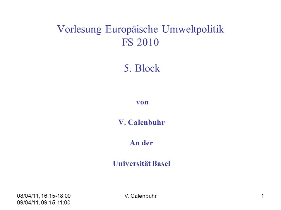 Vorlesung Europäische Umweltpolitik FS 2010 5. Block