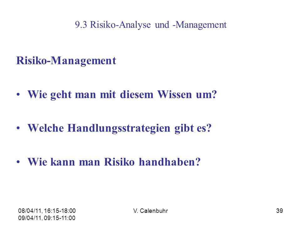 9.3 Risiko-Analyse und -Management